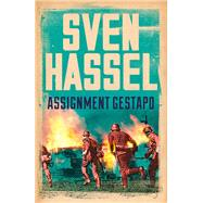 Assignment Gestapo by Hassel, Sven, 9781780228082