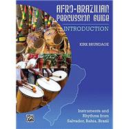 Afro-Cuban Percussion Guide: Introduction by Alfred Publishing, 9780739068083
