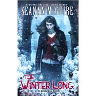 The Winter Long by McGuire, Seanan, 9780756408084