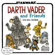 Darth Vader and Friends 2016 Calendar by Brown, Jeffrey, 9781452138084