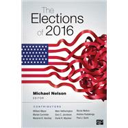 The Elections of 2016 by Nelson, Michael; Mayer, William G. (CON); Hershey, Marjorie Randon (CON); Quirk, Paul J. (CON); Hetherington, Marc J. (CON), 9781506378084