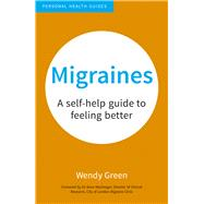 Migraines by Green, Wendy; MacGregor, Anne, 9781849538084
