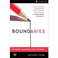 Boundaries : When to Say Yes, How to Say No to Take Control of Your Life by Dr. Henry Cloud and Dr. John Townsend, 9780310278085