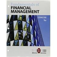 Bundle: Fundamentals of Financial Management, Concise, Loose-Leaf Version, 9th + LMS Integrated for MindTap Finance, 1 term (6 months) Printed Access Card by Brigham, Eugene F.; Houston, Joel F., 9781337148085