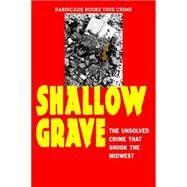 Shallow Grave by Schmitt, Gavin, 9781569808085