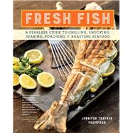 Fresh Fish by Thompson, Jennifer Trainer; Keller + Keller, 9781612128085