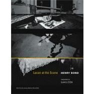 Lacan at the Scene by Bond, Henry; Zizek, Slavoj, 9780262518086