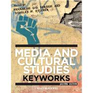 Media and Cultural Studies : Keyworks by Durham, Meenakshi Gigi; Kellner, Douglas M., 9780470658086