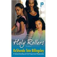 Holy Rollers by Billingsley, ReShonda Tate, 9781416578086