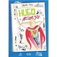 Hugo ¡Despega! / Hugo Takes Off! by Zett, Sabine, 9789876128087