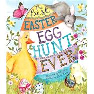 The Best Easter Egg Hunt Ever by Casey, Dawn; Hudson, Katy, 9781472378088