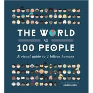 The World As 100 People by Lord, Aileen, 9781925418088