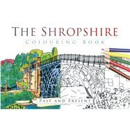 The Shropshire Colouring Book by History Press, 9780750968089
