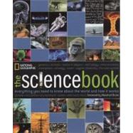 Science Book : Everything You Need to Know about the World and How It Works by NATIONAL GEOGRAPHICBRAIN, MARSHALL, 9781426208089