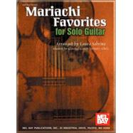 Mariachi Favorites for Solo Guitar by Sobrino, Laura Garciacano, 9780786668090