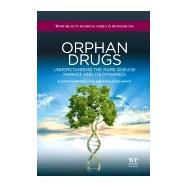 Orphan Drugs by Hernberg-Stahl; Reljanovic, 9781907568091