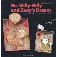 Mr. Willy-nilly and Zoey's Dream by Shin, Ji-yun; Bak, Seung-yim, 9781939248091