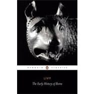 The Early History of Rome by Livy, 9780140448092