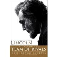 Team of Rivals Lincoln Film Tie-in Edition by Goodwin, Doris Kearns, 9781451688092