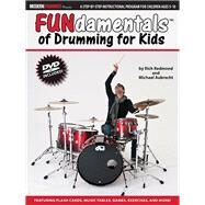 Fundamentals of Drumming for Kids: Percussion Theory for Children Ages 5 to 10 by Redmond, Rich; Aubrecht, Michael; Dawson, Michael, 9781480398092