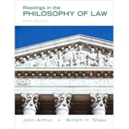 Readings in the Philosophy of Law by Arthur,John, 9780205708093