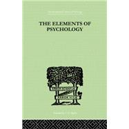 The Elements Of Psychology by Thorndike, Edward L, 9780415758093