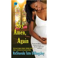 Say Amen, Again by Billingsley, ReShonda Tate, 9781416578093
