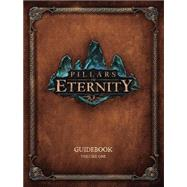 Pillars of Eternity Guidebook Volume One by OBSIDIAN ENTERTAINMENT, 9781616558093