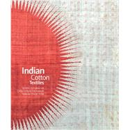 Indian Cotton Textiles by Guy, John; Thakar, Karun, 9781851498093