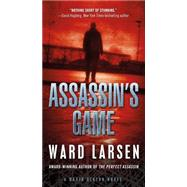 Assassin's Game A David Slaton Novel by Larsen, Ward, 9780765388094