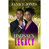 Lindsay's Legacy by Jones, Janice, 9781622868094