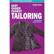 Easy, Easier, Easiest Tailoring by Unknown, 9780935278095