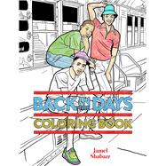 Back in the Days Coloring Book by Shabazz, Jamel, 9781576878095