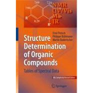Structure Determination of Organic Compounds : Tables of Spectral Data by Pretsch, Erno; Buhlmann, Philippe; Badertscher, Martin, 9783540938095