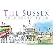 The Sussex Colouring Book by History Press, 9780750968096