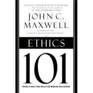 Ethics 101 by Maxwell, John C., 9780446578097
