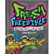 Fresh Freestyle Crosswords by McClary, Todd, 9781454918097