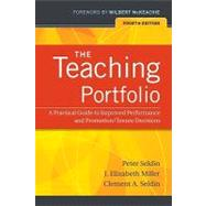 The Teaching Portfolio A Practical Guide to Improved Performance and Promotion/Tenure Decisions