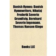 Danish Hymns by , 9781158688098