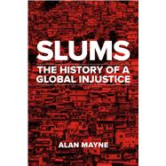 Slums by Mayne, Alan, 9781780238098