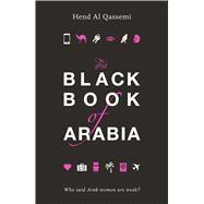 Black Book of Arabia by Qassemi, Hend Al, 9789927118098