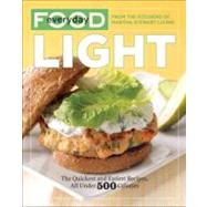Everyday Food: Light by MARTHA STEWART LIVING MAGAZINE, 9780307718099