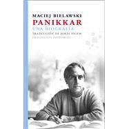 Panikkar/ Panikkar by Bielawski, Maciej, 9788415518099