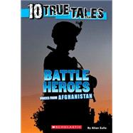 10 True Tales: Battle Heroes by Zullo, Allan, 9780545818100