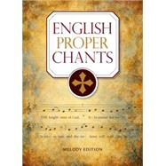 English Proper Chants: Melody Edition by Ainslie, John (COP), 9780814648100