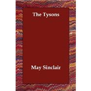 The Tysons by Sinclair, May, 9781406808100