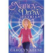 A Script for Danger by Keene, Carolyn, 9781481438100