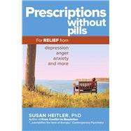 Prescriptions Without Pills by Heitler, Susan, Ph.D., 9781630478100