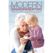 Modern grandparenting by Loves, June, 9781925048100