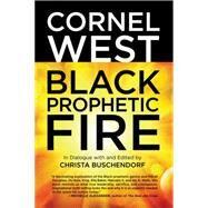 Black Prophetic Fire by WEST, CORNELBUSCHENDORF, CHRISTA, 9780807018101